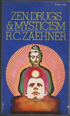 ZEN, DRUGS & MYSTICISM by R.C. Zaehner, 1974 Vintage Books. Uncredited cover.