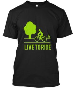 LIVE TO RIDE Shirt - Must Have