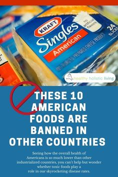 Seeing how the overall health of Americans is so much lower than other industrialized countries, you can't help but wonder whether toxic foods play a role in our skyrocketing disease rates. #banned #americanfood #toxic #disease