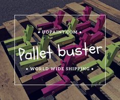 Pallet Buster