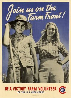 Join us on the farm front! : be a Victory Farm Volunteer of the U.S. Crop Corps.Of course I can! I'm as patriotic as can be - And ration points won't worry me! -- WWII propaganda poster (USA), 1944. Artist: unknown.