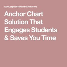 Anchor Chart Solution That Engages Students & Saves You Time