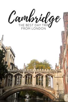 Itinerary: One Day in Cambridge | Cambridge Day Trip | Cambridge, UK | Day Trip from London