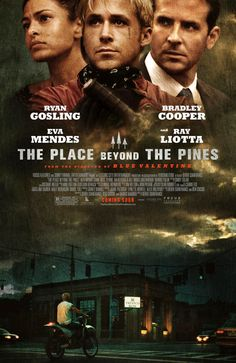The Place Beyond the Pines (2012) from Derek Cianfrance.
