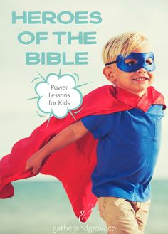 Teach kids the superpowers of our faith heroes with these 4 simple lessons. Noah, Joshua, David and Nehemiah are just a few of the many mighty men of God we can learn from and follow. Talk about each hero then put his super power to work in your home, school and community!