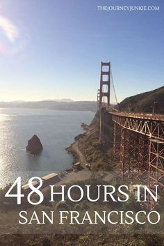 San Francisco in 48 Hours