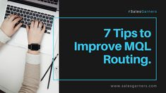 7 Tips to Improve MQL Routing. Business News, Business Quotes, Service Level Agreement, Growth Hacking, Lead Generation, Competitor Analysis, Marketing, Tips, Blog