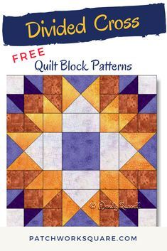 The DIVIDED CROSS quilt block is an eight patch design for a challenging but striking block. Barn Quilt Patterns, Pattern Blocks, Half Square Triangle Quilts, Square Quilt, Quilting Projects, Quilting Designs, Quilting Ideas, Star Quilt Blocks, Block Quilt