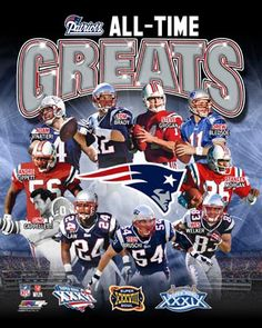 New England Patriots All-Time Greats (10 Legends, 3 Super Bowls) Premium Poster Print ~available at www.sportsposterwarehouse.com https://www.fanprint.com/licenses/new-england-patriots?ref=5750