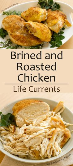Brined and Roasted Chicken from Life Currents is a simple and delicious way to cook chicken. Your family will love the moist chicken, shredded, chopped, or left whole, and you'll love that clean up is easy and quick. Ways To Cook Chicken, Chicken Life, Chicken Recipes, Turkey Recipes, Moist Chicken, Roasted Chicken, Sin Gluten, Cooking Recipes, Healthy Recipes