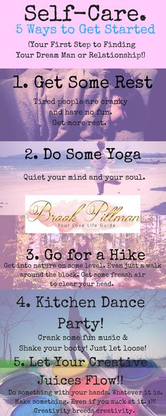 Self-Care. 5 Ways to get started! BONUS!! This is the first step to finding your dream man & relationship! #dreams #selfcare