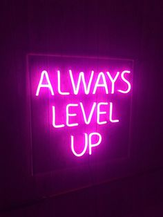 Always Level Up Unbreakable Neon Sign Night Light Bedroom Wall Collage, Photo Wall Collage, Aesthetic Colors, Quote Aesthetic, Pink Neon Wallpaper, Galaxy Wallpaper, Neon Signs Quotes, Quotes Pics, Custom Neon