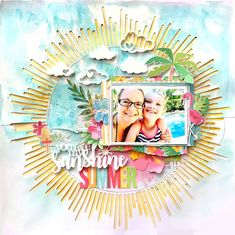 """Bramble Fox Guest Designer Project - acrylic clouds & title piece; cut file by Paige Evans """"Sunburst""""; acrylic paint & Shimmerz on background; papers, die cuts & stickers by Fancy Pants Hello Sunshine & Pebbles Sunshiny Day"""