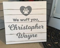 Custom sign for baby, from your puppy