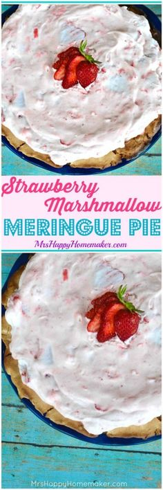 Strawberry Marshmallow Pie with Meringue Crust - SO GOOD!