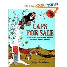 Caps For Sale - I remember this book so well! I ordered it from my scholastic book order and it came with a 45 record that you could listen to.