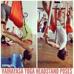 Yoga Aéreo, Aerial Yoga, Foto: 5 MORE #BENEFITS* FROM #AEROYOGA HEADSTAND POSES : AEROYOGA INTERNATIONAL INTRODUCE HIS #VAIHAYASA YOGA #SIRS...