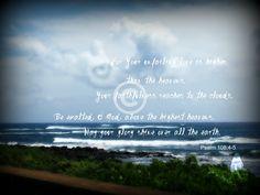 Inspirational Photograph, Bible verse - Psalm 108:4-5