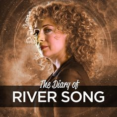 The Diary of River Song - Doctor Who - The New Series - Big Finish