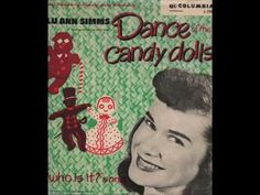 "Lu Ann Simms   "" Dance Of The Candy Dolls "" (+playlist)"