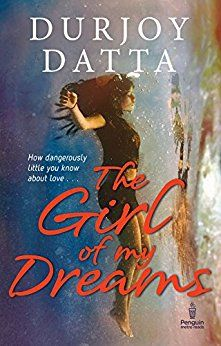 The girl of my dreams by durjoy dutta pdf e bookpool e books the girl of my dreams by durjoy dutta pdf e bookpool fandeluxe Image collections