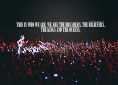 We are the Kings and Queens.