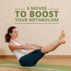6 Moves to Boost Your Metabolism!  #metabolism #weightloss
