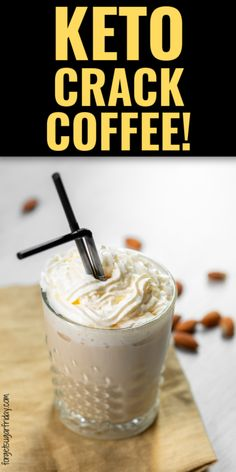 Once you try Keto Crack Coffee, youll never go back! Supercharge your mornings with this delicious and easy keto coffee Espresso Recipes, Coffee Recipes, Keto Breakfast Smoothie, Low Carb Breakfast, Breakfast Recipes, Ketogenic Recipes, Low Carb Recipes, Ketogenic Diet, Diet Recipes