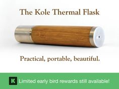 Kole is a revolution. A stunning handmade thermal flask that keeps your espresso or whisky in your vest pocket. By Nisnas Industries.