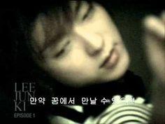 Lee Joon-gi(イ・ジュンギ) 이준기 『夢で逢えたら(꿈에서 만난다면).』