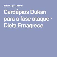 Cardápios Dukan para a fase ataque • Dieta Emagrece