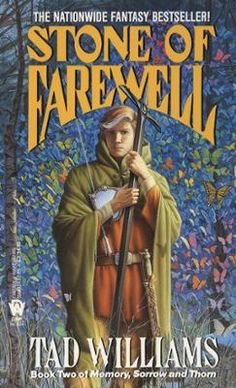 The Stone of Farewell by Tad Williams, Click to Start Reading eBook, The second book in the trilogy that launched one of the most important fantasy writers of our time.