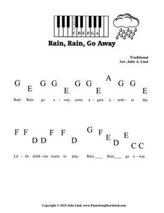 Rain Rain Go Away, pre staff piano sheet music for preschoolers and beginning piano lessons.