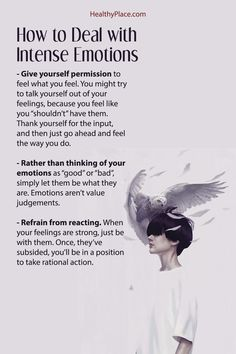 "Click to read the complete article. ""Dealing with intense emotions can be challenging. Learn 3 practical ways to deal with intense emotions at HealthyPlace."" www.HealthyPlace.com"