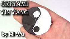 Origami Yin Yang by Mi Wu: Origami. Origami Yin Yang.   How to make origami yin yang by Mi Wu Como fazer origami yin yang por Mi Wu Cómo hacer origami yin yang de Mi Wu Comment faire origami yin yang par Mi Wu Wie machen origami yin yang von Mi Wu Mi Wu가 origami yin 양을 만드는 방법 どのようにミー呉で折り紙陰陽を作る  ================================================== Thanks to designer models that gave permission to make a video on this model. http://ift.tt/2hk5maI…