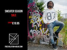 The sweater season is finally here! At freevolution-wear.com you can shop now dope sweaters for a 50% discount! Do not miss out!
