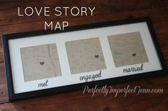 Love Story Map  Such a cute idea, especially since Josh & I met in Virginia Beach, got engaged in Portland, and married in Tulsa!  :)