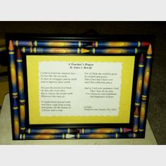 Crayon lined picture frames...great gift for teacher appreciation or end of the year thank u. Assembly takes about 30 minutes to 1 hr. Supplies: Hot glue gun Several glue refills Crayons Picture frame Box cutter Favorite picture or inspirational poem