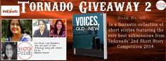 Voices, Old & New is a fantastic collection of short stories featuring the very best submissions from Indireads' 2nd Short Story Competition 2014. #TornadoGiveaway #thebookclub