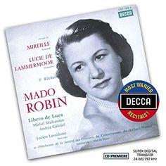 Orchestre de la Societe des Concerts du Conservatoire - Most Wanted Recitals! Mado Robin- Extraits De Mireille Et Lucia Di Lamme
