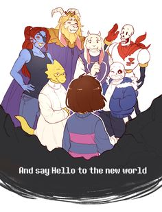 Say Hello to the new world