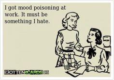 Mood poisioning