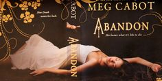 Death Deities – Meg Cabot's Abandon – Immortal Monday