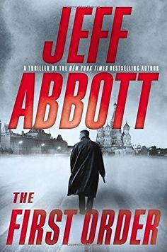 Jan 5th: The First Order (The Sam Capra series) by Jeff Abbott http://www.amazon.com/dp/1455558419/ref=cm_sw_r_pi_dp_0c9Kwb07P2SKH