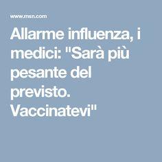 """Allarme influenza, i medici: """"Sarà più pesante del previsto. Vaccinatevi"""""""