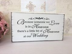 Wedding in memory of someone in Heaven table sign shabby vintage chic