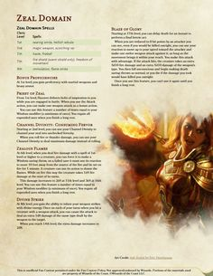 Post with 2836 views. Burn your enemies in HOLY FIRE with the Zeal Divine Domain - Reworked (Originally from Plane Shift Amonkhet) More fire, no more thunder. Dungeons And Dragons Books, Dungeons And Dragons Homebrew, Matt Colville, Cleric Domains, Dnd Cleric, Ascii Art, Art Of Seduction, Custom Tags, Home Brewing