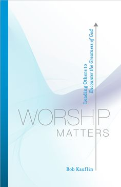This should be, IMHO, required reading for everyone on the worship team.