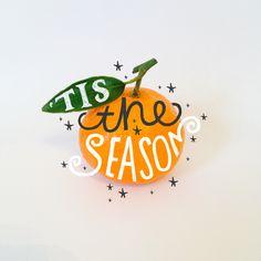Tis the season hand lettering
