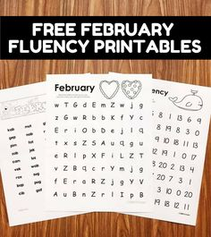 Free Fluency Printables for February. Letter naming fluency, nonsense word fluency, and number fluency pages that will help your students increase their accuracy and speed. Use in classwork or as homework.
